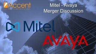 Video: Mitel & Avaya Consider Potential Merger