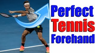 How To Hit The Perfect Tennis Forehand In 5 Simple Steps