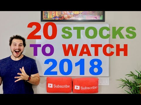 20 Stocks To Watch in 2018