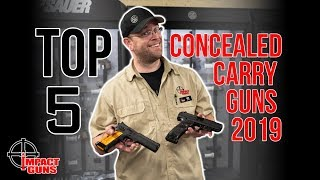 Top 5 Selling Concealed Carry Guns of 2019