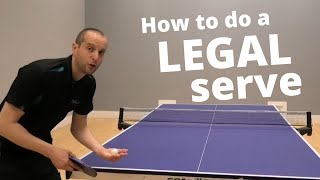 How to do a LEGAL table tennis serve (part 1 of 3)
