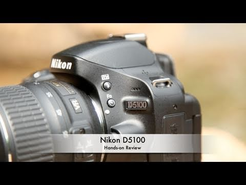 Nikon D5100 Hands-on Review