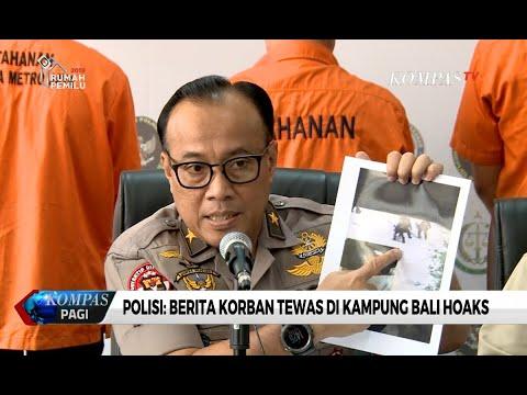Polisi: Berita Pria Tewas Saat Aksi 22 Mei di Kampung Bali Hoaks