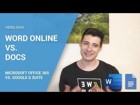 Microsoft Office 365 vs. Google G Suite: Vergleich Microsoft Word Online vs. Google Docs