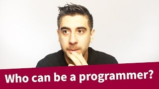 Who can be a programmer?