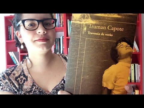 TRAVESSIA DE VERÃO, de Truman Capote | BOOK ADDICT