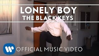 The Black Keys   Lonely Boy [Official Music Video]