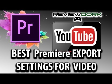 Best Export Settings For Youtube Adobe Premiere Pro Tutorial