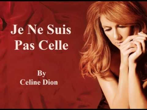 Celine Dion - Je Ne Suis Pas Celle (Audio With Lyrics) Mp3
