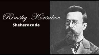 Rimsky-Korsakov : Sheherazade (One Thousand and One Nights - Le mille e una notte)