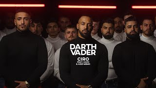 CIRO - DARTH VADER feat. CAPO & AZZI MEMO [Official Video]