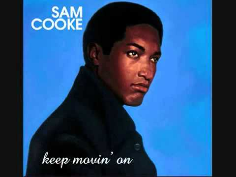 "Sam Cooke: ""A Change Is Gonna Come"""