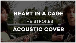Heart In A Cage - Acoustic cover and singing