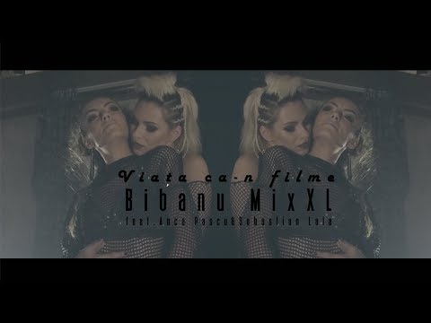 Bibanu Mixxl – Viata ca-n filme Video