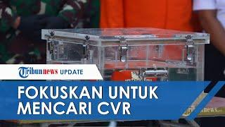 FDR Black Box Sriwijaya Air Berhasil Ditemukan, Komponen CVR Perekam Suara Kokpit Masih Terus Dicari