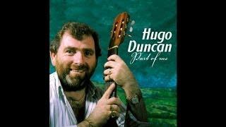 Hugo Duncan - Take Good Care of Her [Audio Stream]