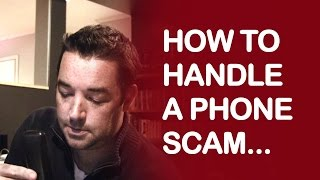 HOW TO HANDLE A PHONE SCAM