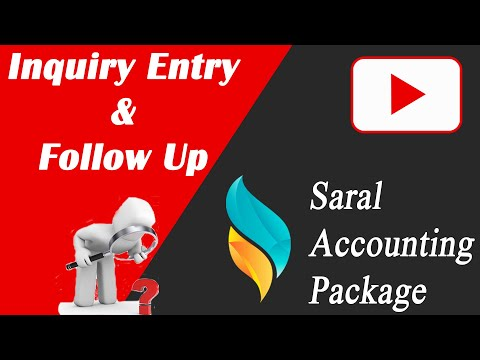 Inquiry Entry | Follow Up Entry | Inquiry Register in Saral | Saral Accounting Package