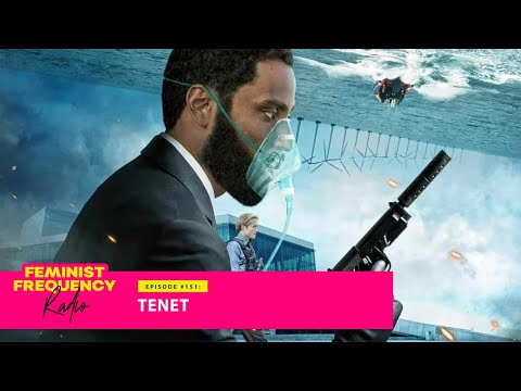 The exhausting video game logic of TENET | Feminist Frequency Radio 151