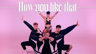 BLACKPINK - \'How You Like That\' DANCE VIDEO (Boys Version - Spain)