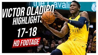 Pacers SG Victor Oladipo 2017-2018 Season Highlights ᴴᴰ