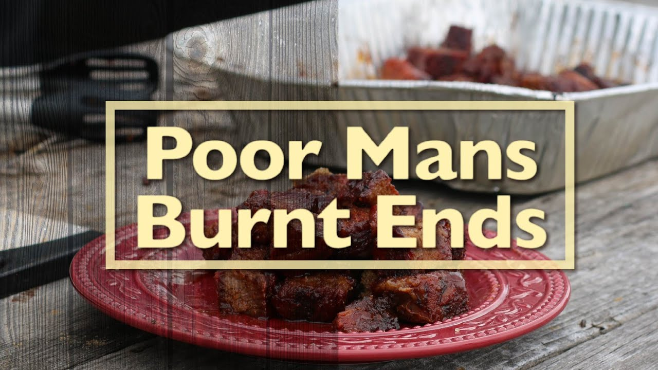 Poor Mans Burnt Ends