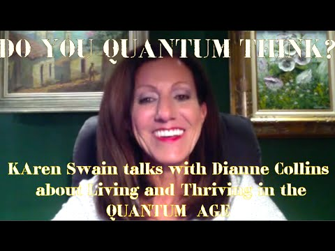 Dianne Collins QuantumThink for the New Age of Deliberate Creators