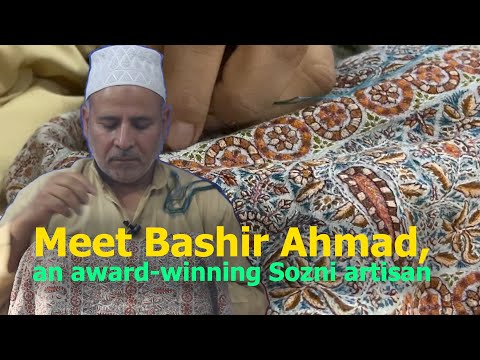 Meet Bashir Ahmad, an award-winning Sozni artisan