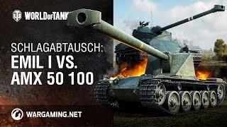 Schlagabtausch: Emil I vs. AMX 50 100 [World of Tanks Deutsch]