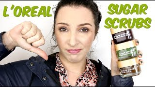 L'Oreal Sugar Scrub - Disappointing product review