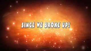 Bowling For Soup-Since We Broke Up(Lyric Video)[HD]