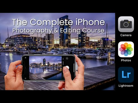 iPhone Online Photography And Editing Course - The Complete Photography Training