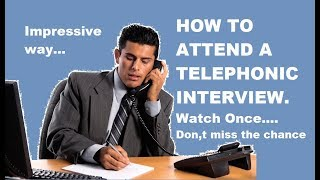 Tips for a Telephonic Interview