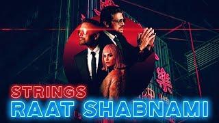 Raat Shabnami | Strings | Thirty | Mahenur Haider | Yasir