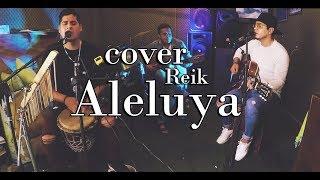 Aleluya   Reik, Manuel Turizo (cover)   Saul Y Melvin