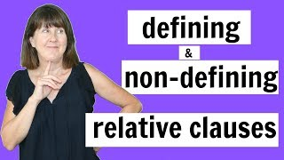 Defining and Non-Defining Relative Clauses - English Grammar Lesson