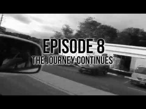 EPISODE 8: THE JOURNEY CONTINUES