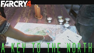 """A Key to the North""-(Unlocking North Kyrat)Far Cry 4 Walkthrough part 27(w/ cutscenes)"