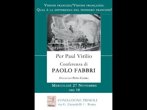 Per Paul Virilio. Conferenza di Paolo Fabbri. Discussant Pippo Ciorra