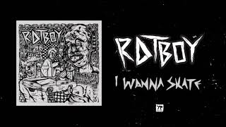 "RAT BOY   ""I WANNA SKATE"" (Full Album Stream)"