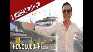 A Moment with JW - Honolulu, HI