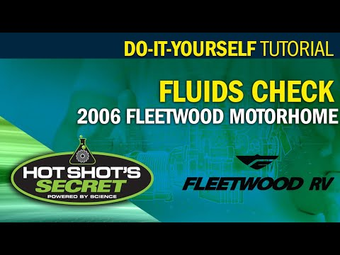 Hot Shot's Secret - How to check fluids on a motorhome