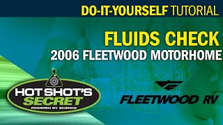 Hot Shot's Secret - How to check fluids on a motorhome