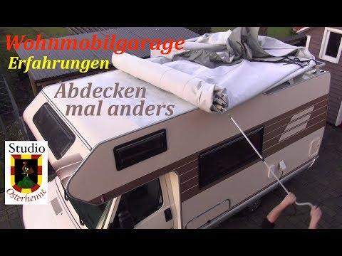 Wohnmobil Wohnwagen Abdeckhaube  Garage verschiedene Abdeckmetoden unser Erfahrungsbericht