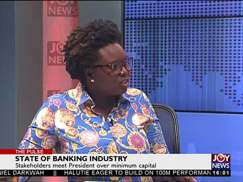 State of banking Industry - The Pulse on JoyNews (11-4-18)