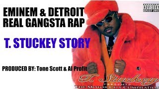 Tee Stuckey Story - Eminem and the Gangster produced by Tone