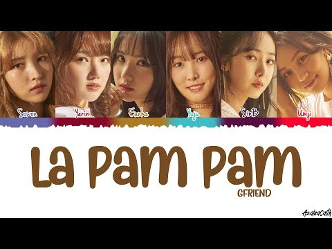 GFRIEND(ジーフレンド) - 'La Pam Pam' Lyrics [Color Coded Kan-Rom-Eng]