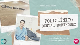 Presentación de Policlínico Dental Domínguez