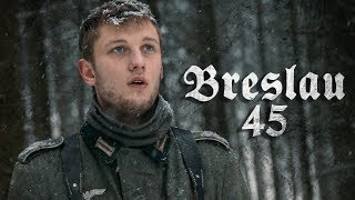 BRESLAU '45   WW2 Short Film [1080p]