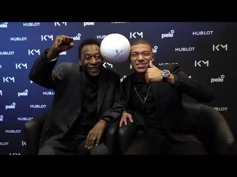 MBAPPE MEETS PELE WITH HUBLOT